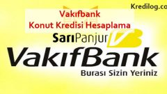 Vakıfbank Konut Kredisi Hesaplama 2018