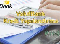 Vakıfbank Kredi Yapılandırma