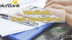 Vakıfbank Kredi Yapılandırma 2018