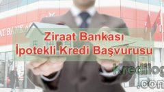 Ziraat Bankası İpotekli Kredi Başvurusu 2018