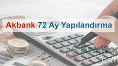 Akbank 72 Ay Yapılandırma 2018