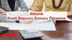 Akbank Kredi Başvuru Sonucu Öğrenme