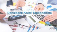 Denizbank Kredi Yapılandırma 2018