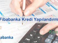 Fibabanka Kredi Yapılandırma