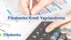 Fibabanka Kredi Yapılandırma 2018