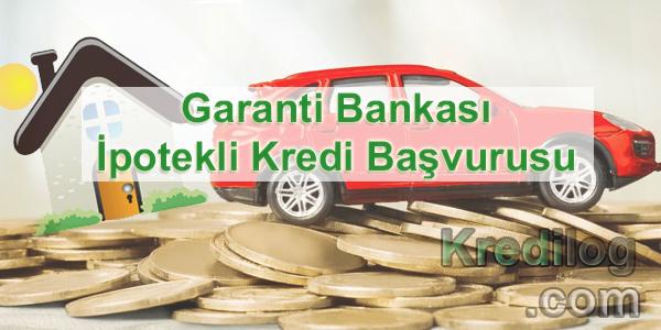 Garanti Bankası İpotekli Kredi Başvurusu