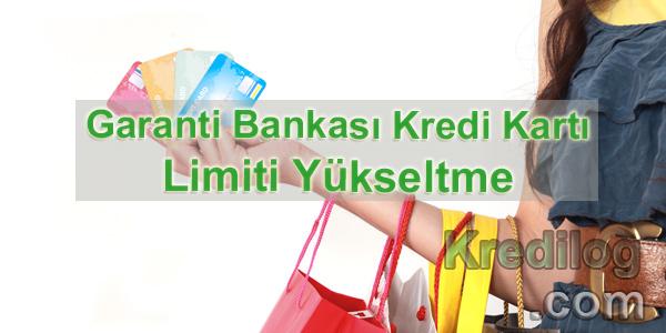 Garanti Bankası Kredi Kartı Limiti Yükseltme