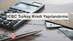 ICBC Turkey Kredi Yapılandırma 2018