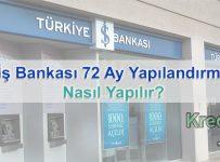 İş Bankası 72 Ay Yapılandırma