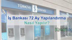 İş Bankası 72 Ay Yapılandırma 2018