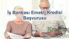 İş Bankası Emekli Kredisi Başvurusu 2018