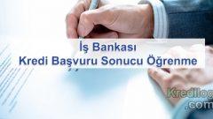 İş Bankası Kredi Başvuru Sonucu Öğrenme