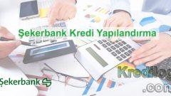 Şekerbank Kredi Yapılandırma 2018