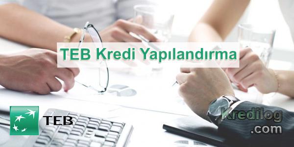 TEB Kredi Yapılandırma İşlemleri