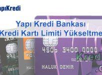 Yapı Kredi Bankası Kredi Kartı Limiti Yükseltme