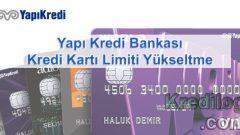 Yapı Kredi Bankası Kredi Kartı Limiti Yükseltme 2018
