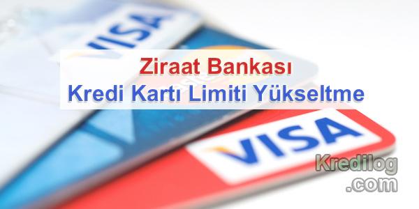 Ziraat Bankası Kredi Kartı Limiti Yükseltme