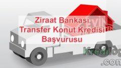 Ziraat Bankası Transfer Konut Kredisi Başvurusu 2018