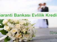 Garanti Bankası Evlilik Kredisi