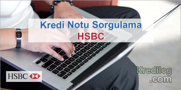 Kredi Notu Sorgulama HSBC