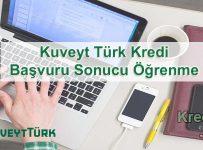 Kuveyt Türk Kredi Başvuru Sonucu Öğrenme