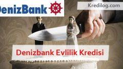 Denizbank Evlilik Kredisi Başvurusu 2018