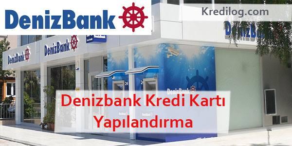 Denizbank Kredi Kartı Yapılandırma