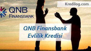 QNB Finansbank Evlilik Kredisi Başvurusu 2018