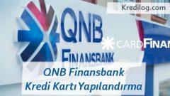 QNB Finansbank Kredi Kartı Yapılandırma 2019