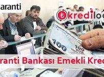Garanti Bankası Emekli Kredisi