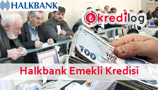 Halkbank Emekli Kredisi