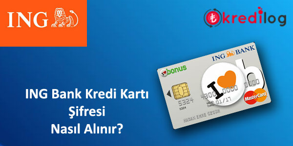 ING Bank Kredi Kartı Şifre Alma
