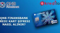 QNB Finansbank(Cardfinans) Kredi Kartı Şifresi Nasıl Alınır?