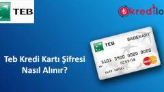 Teb(Bonus) Kredi Kartı Şifresi Nasıl Alınır?