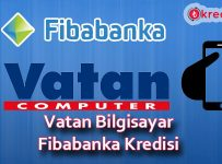Vatan Bilgisayar Fibabanka Kredi Başvurusu
