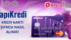 Yapı Kredi(Worldcard) Kredi Kartı Şifresi Nasıl Alınır?