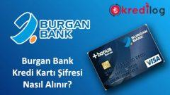 Burgan Bank(Bonus) Kredi Kartı Şifresi Nasıl Alınır?