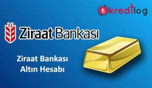 Ziraat Bankası Altın Hesabı Nasıl Açılır?