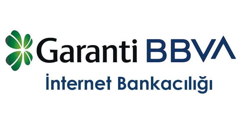 Garanti Bankası İnternet Bankaclığı Giriş, Başvuru, Şifre Alma İşlemleri