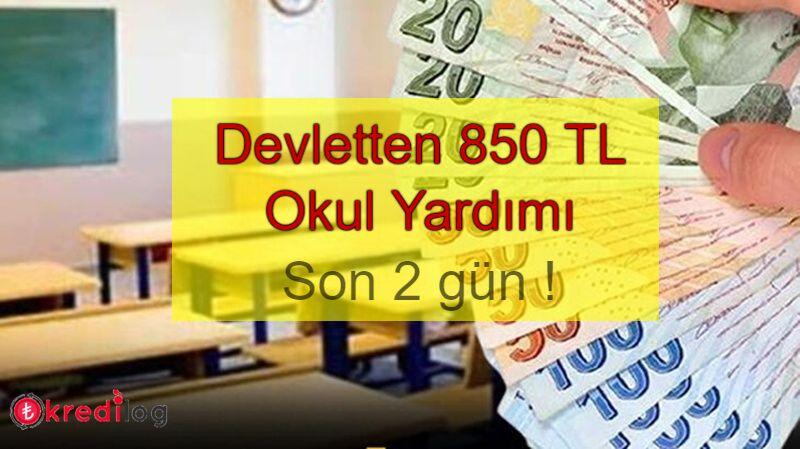 Devletten 850 TL Okul Yardımı
