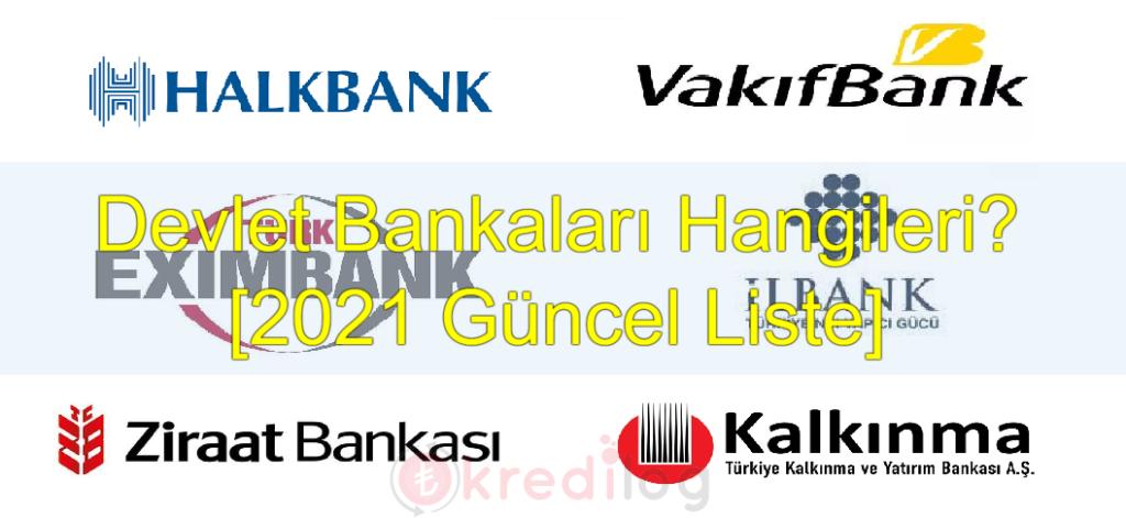 Devlet Bankaları Hangileridir? ( 2021 Güncel Liste )
