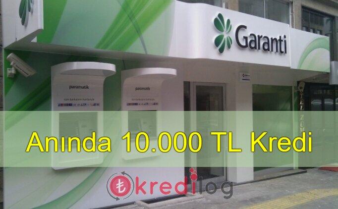Garanti 10 Bin TL Anında Kredi