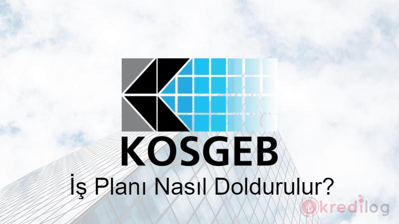 KOSGEB İş Planı Nasıl Doldurulur? 2021