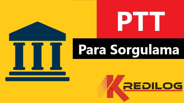 PTT Para Sorgulama – PTT Hesabıma Para Yatmış mı?